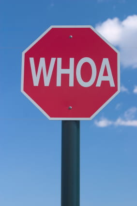 Sign saying WHOA