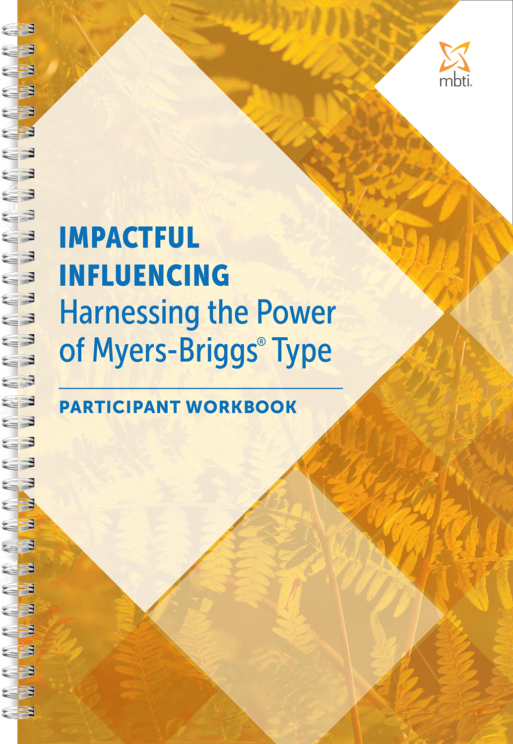 Impactful Influencing Participant Workbook - 10 pack