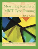 Measuring Results of MBTI® Type Training: ROI in action