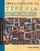 Introduction to Type and Communication (Spanish)